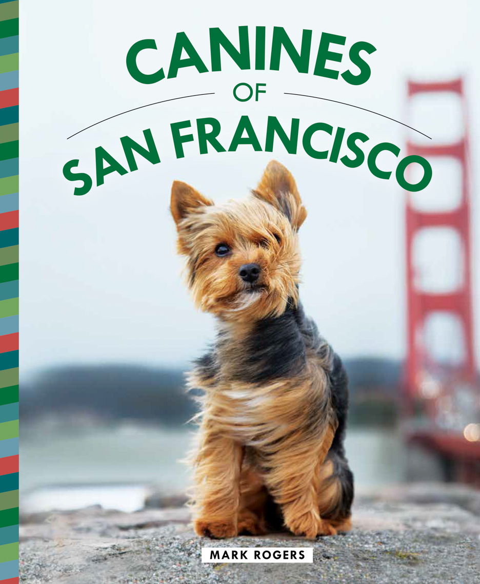 Canines-San-Francisco-Book-Cover-by-Mark-Rogers